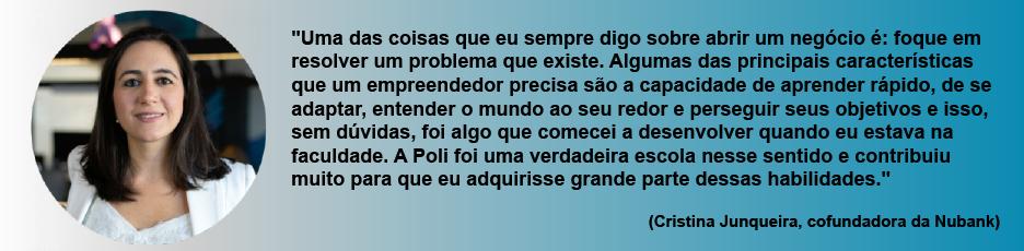 Depoimento da politécnica Cristina Junqueira